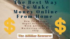 The Best Way To Make Money Online From Home