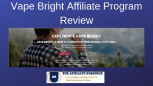 Vape Bright Affiliate Program Review
