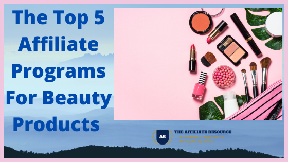 Affiliate Programs For Beauty Products