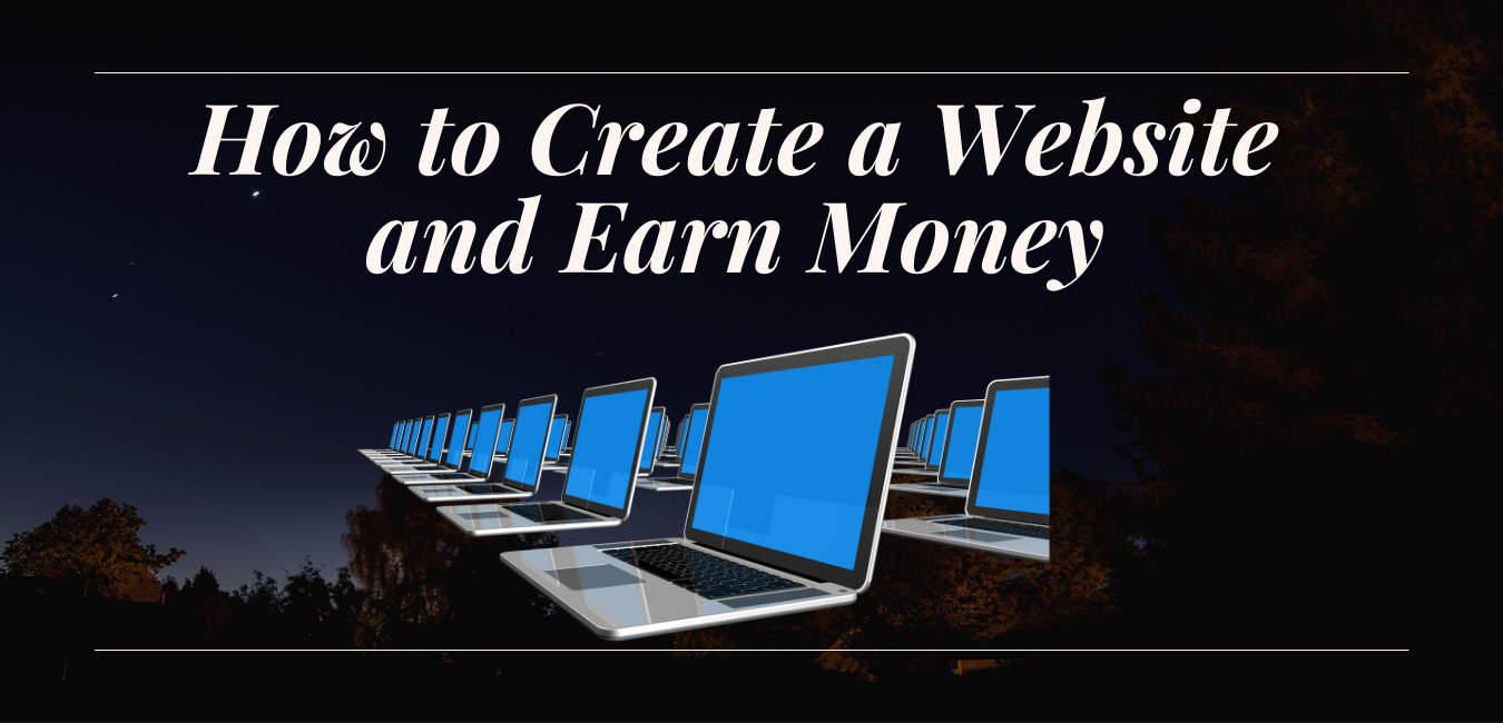 How to create a website and earn money