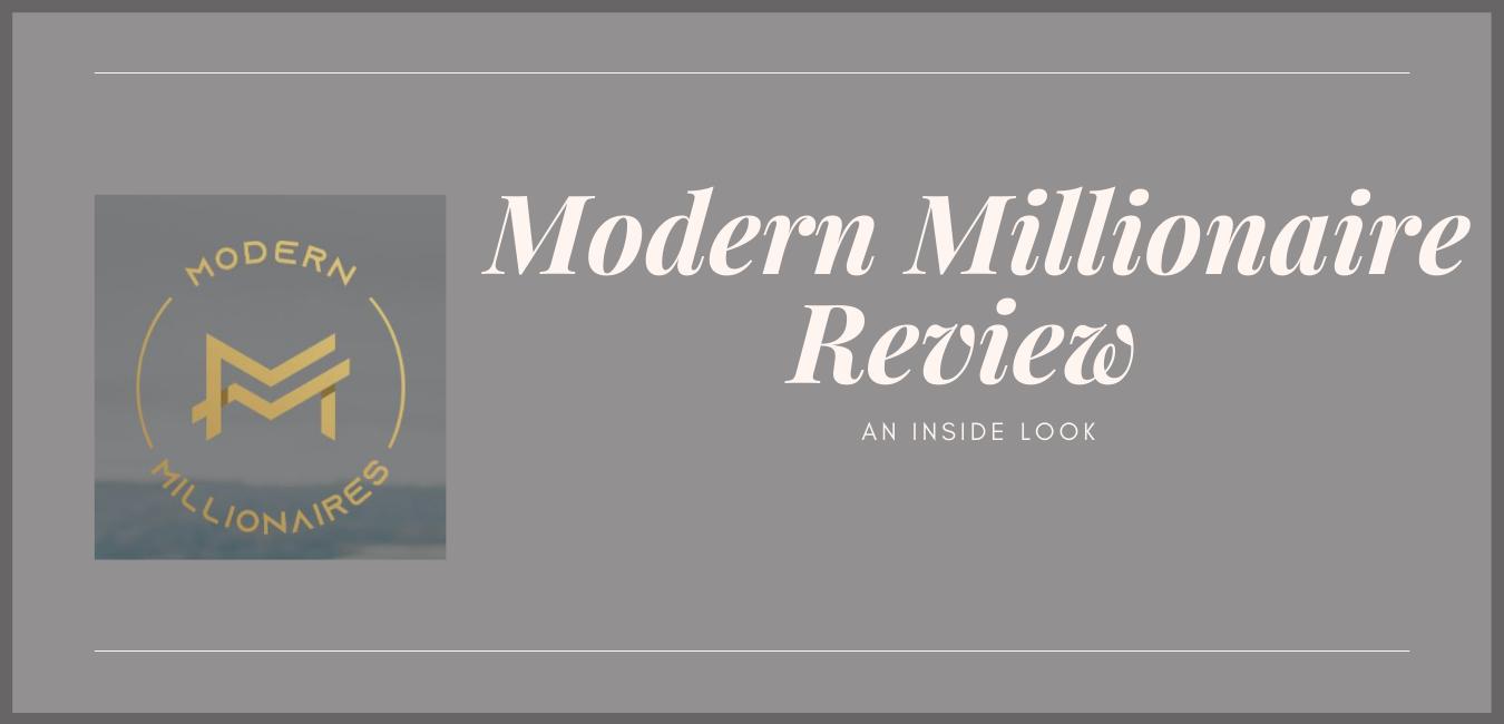 Modern Millionaire Review